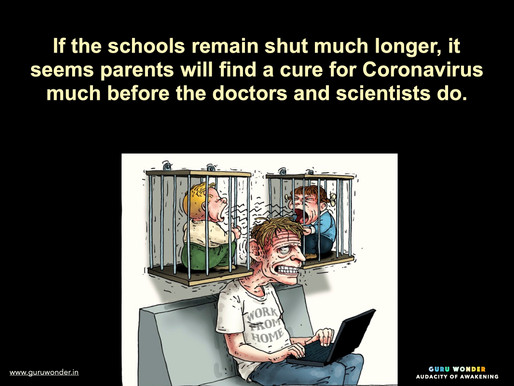 If the schools remain shut much longer, then ....
