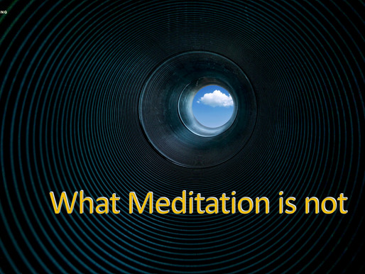What Meditation is not