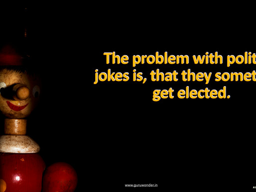 The problem with political jokes is, ...