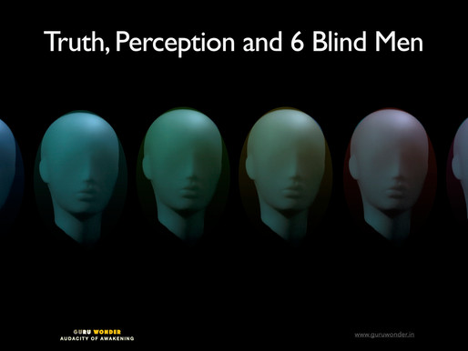 Truth, Perception and Six Blind Men