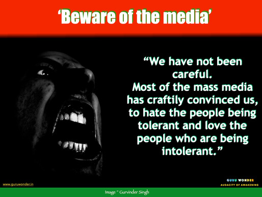Beware of the Media