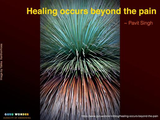 Healing begins beyond the pain
