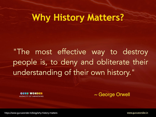 Why History Matters?