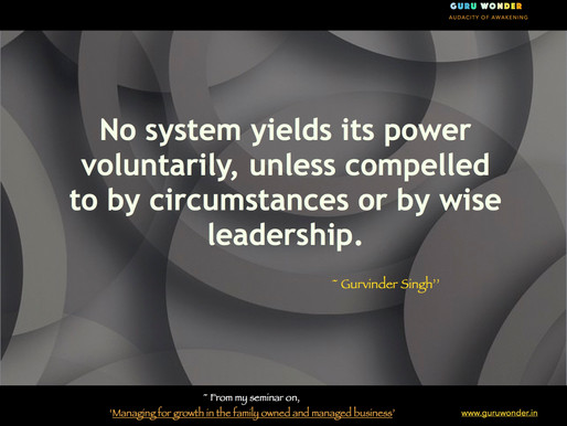 No system yields its power voluntarily, unless ...