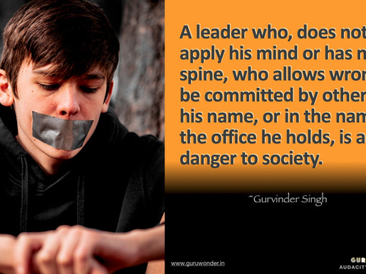When a leader is a danger to society.