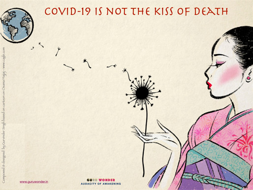 Covid-19 is not the kiss of death.