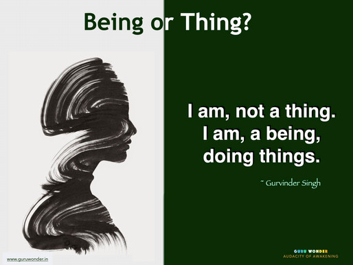 Being or Thing?