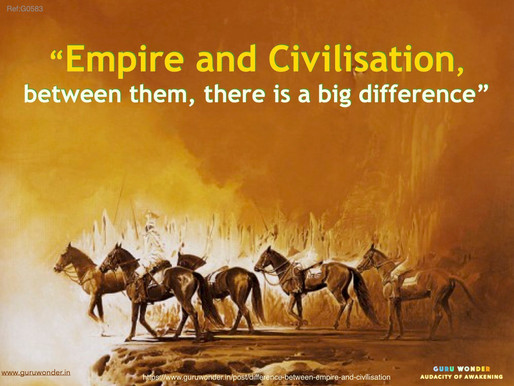 Difference between Empire and Civilisation