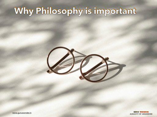 Why, Philosophy is important