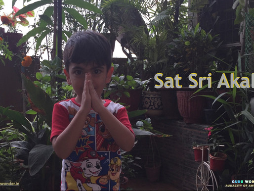 Sat Sri Akal - Namaste.