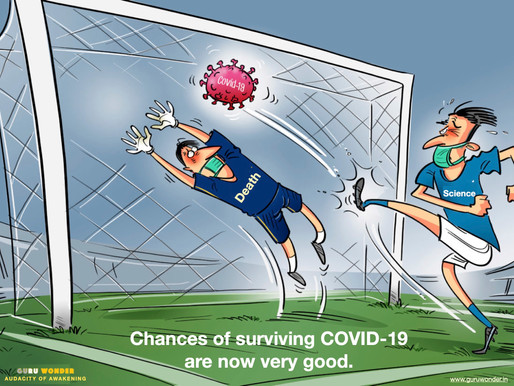 Chances of surviving COVID-19 are now very good.