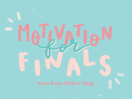 Motivation for Finals!
