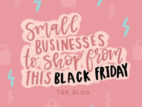 Small Businesses to shop from this Black Friday!