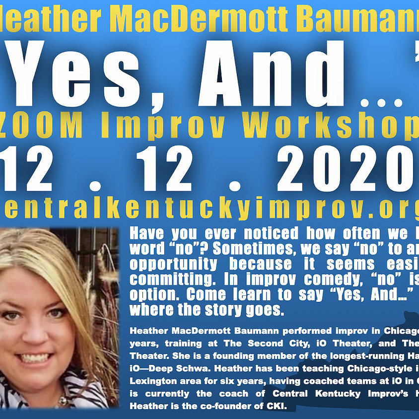 """""""Yes, And..."""" Improv Comedy Workshop"""