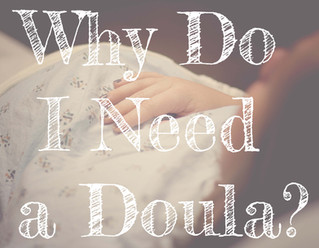 Six Reasons Why You Need a Doula