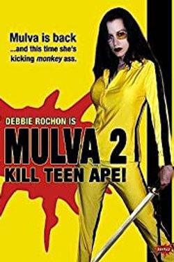Mulva 2 Kill Teen Ape! DVD