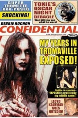Debbie Rochon Confidential 1st release DVD