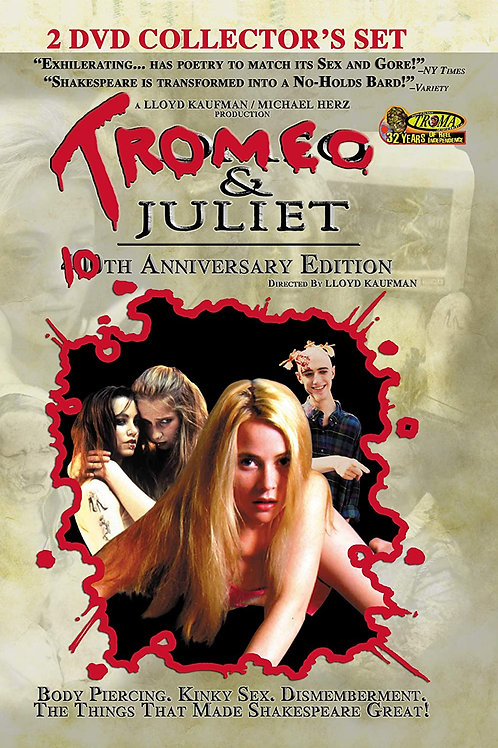 Tromeo and Juliet DVD 2 disk 10th anniversary set