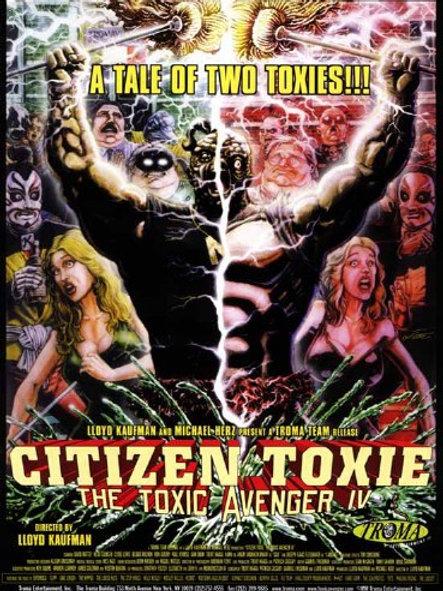 CITIZEN TOXIE Movie Poster