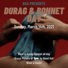 Durag and Bonnet Day!