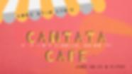 20Jun_Cantata_Café.png