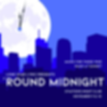 19Nov - Round Midnight.png