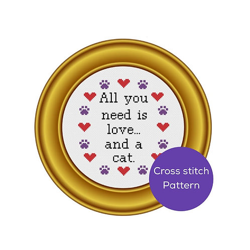 All You Need is Love and a Cat Cross Stitch Pattern