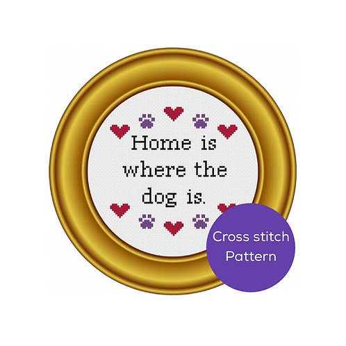 Home is Where the Dog is Cross Stitch Pattern