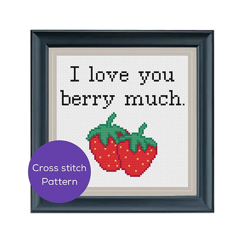 I Love You Berry Much Cross Stitch Pattern