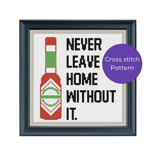 Never Leave Home Cross Stitch Pattern