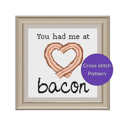 You Had Me At Bacon Cross-Stitch Pattern