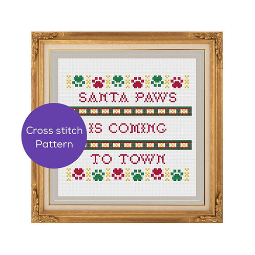 Santa Paws is Comingto Town Cross Stitch Pattern
