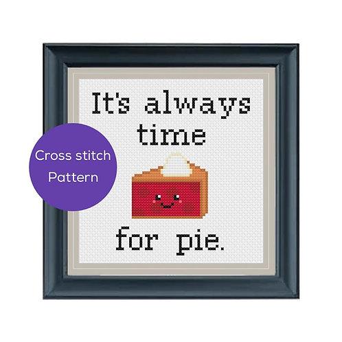 It's Always Time for Pie Cross Stitch Pattern