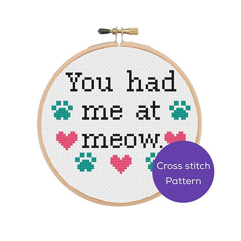 You Had Me at Meow Cross Stitch Pattern
