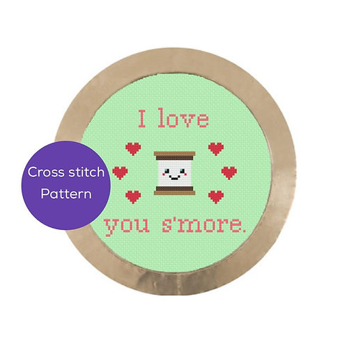 I Love You S'more Cross Stitch Pattern
