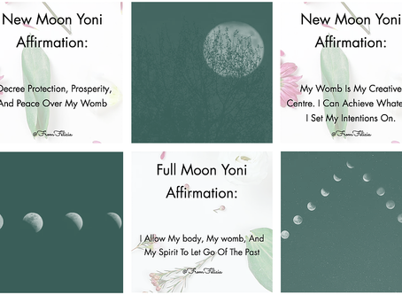 New + Full Moon Yoni Healing Affirmations