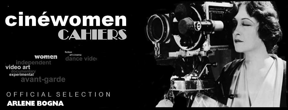 CineWomen Cahiers Official Selection Arlene Bogna