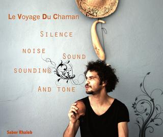 Le Voyage Du Chaman