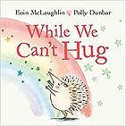 while we can't hug.jpg