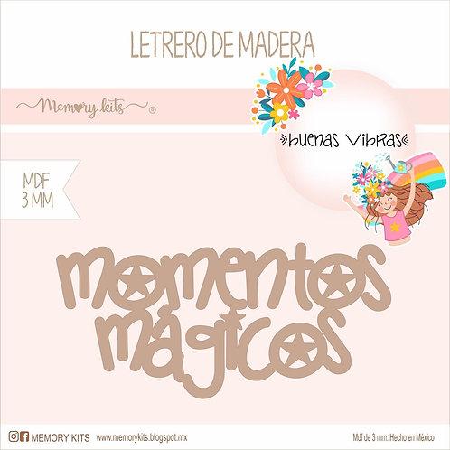 Letrero de madera momentos magicos