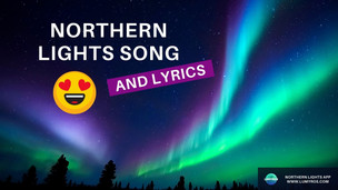 Northern Lights Song (with lyrics)