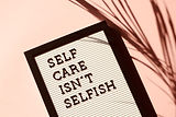 self-care-isn-t-selfish-signage-2821823.