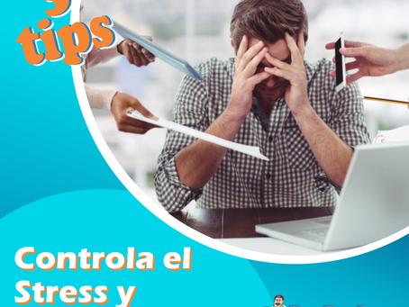 TIPS PARA CONTROLAR EL ESTRÉS Y LA ANSIEDAD!