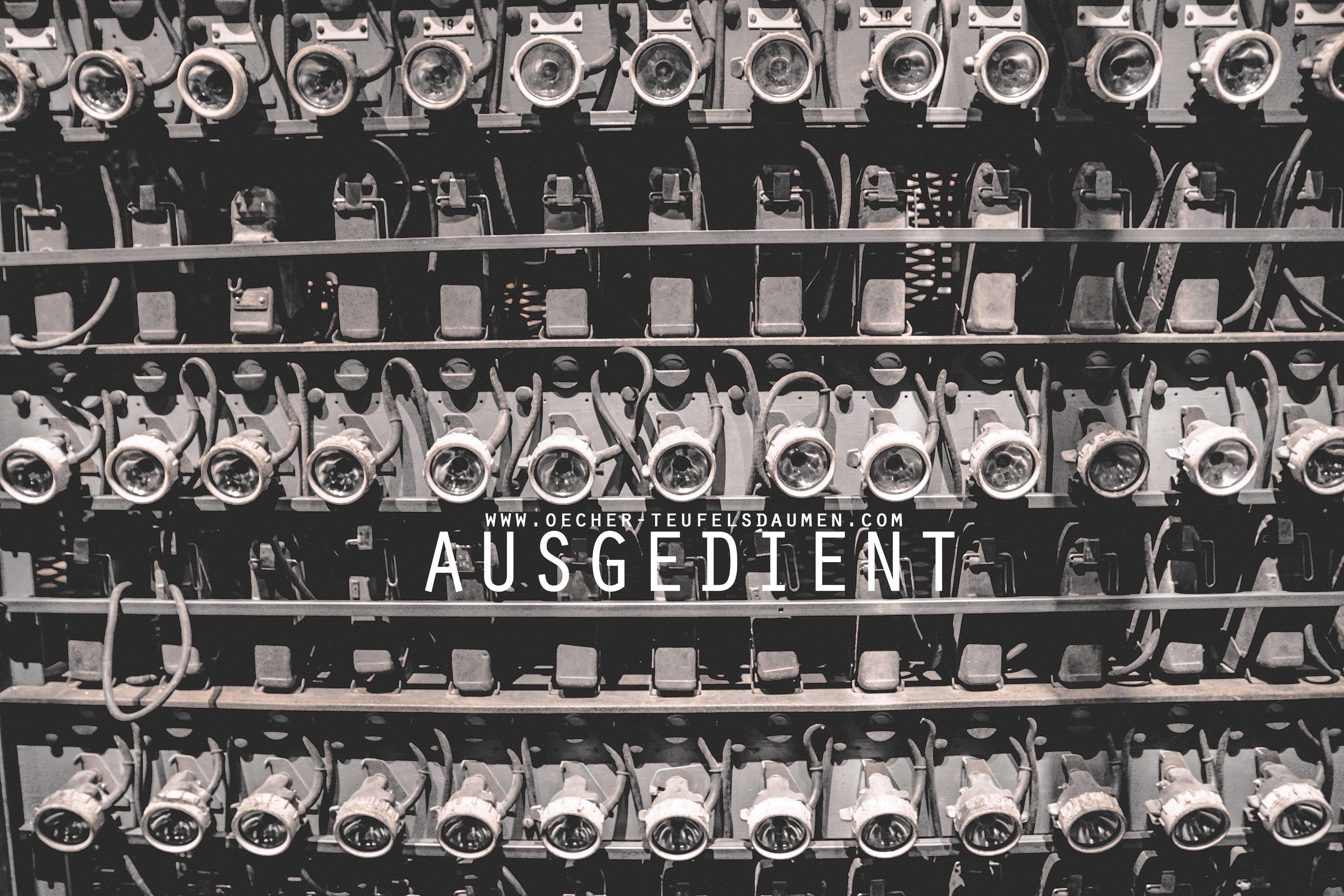 Ausgedient