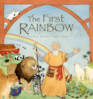 The First Rainbow - Lion Children's Books