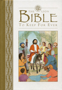 The Lion Bible to Keep For Ever - Lion Children's Books
