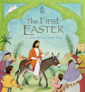 The First Easter - Lion Children's Books