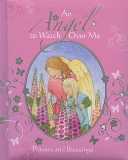 An Angel to Watch Over Me - Lion Children's Books