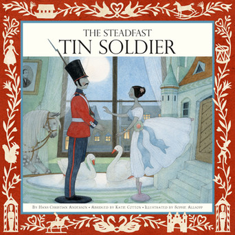 The Steadfast Tin Soldier - Templar Publishing