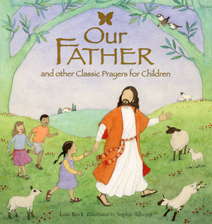 Our Father - Lion Children's Books